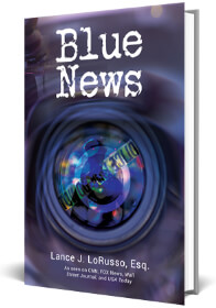 Blue News by Lance Lorusso